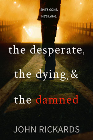 The Desperate, The Dying, And The Damned